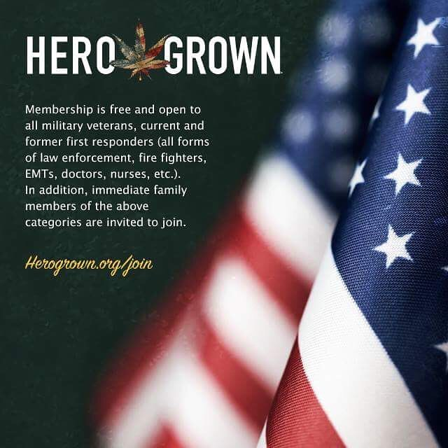 Hero Grown membership is free and open to all military veterans, current and former first responders. In addition, immediate family members of the above categories are invited to join.