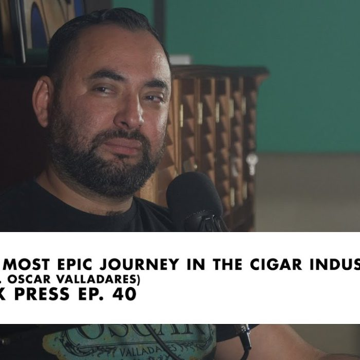 The Most Epic Journey in the Cigar Industry (Feat. Oscar Valladares) | Box Press Ep. 40